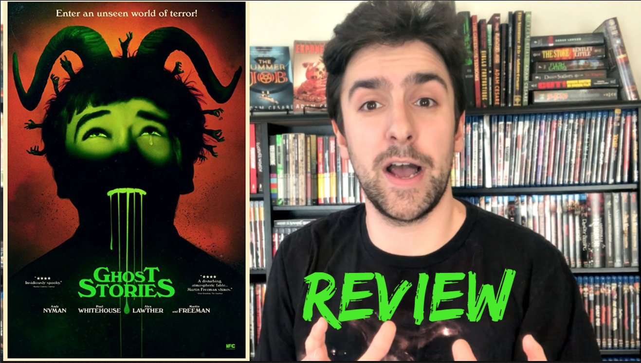 GHOST STORIES 2018 New Horror Movie review thumbnail
